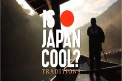 IS JAPAN COOL? Traditions